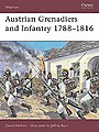 Austrian Grenadiers and Infantry -- Military History Book -- #war24