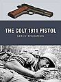 Weapon The Colt 1911 Pistol -- Military History Book -- #wp9