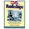 American Battleships -- Authentic Scale Model Boat Book -- #45