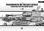 Panzerwaffe on the Battlefield WWII Photobook Series (Hardback)