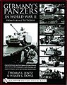Germany's Panzers in WWII From PzKpfw I to Tiger II -- Military History Book -- #14254