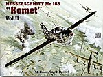 Messerschmitt Me163 Komet Vol.1