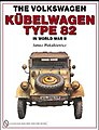 The Volkswagen Kubelwagen Type 82 in WWII (Hardback) -- Authentic Scale Tank Vehicle Book -- #30988