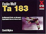 Focke Wulf Ta183 X-Planes of the 3rd Reich