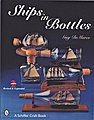 Ships in Bottles- Step-by-Step Project Guide Book