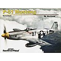 P-51 Mustang In Action Softcover -- Authentic Scale Model Airplane Book -- #10211