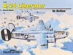 B-24 Liberator In Action -- Authentic Scale Model Airplane Book -- #10228