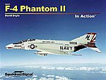 F-4 Phantom in Action -- Authentic Scale Model Airplane Book -- #10237