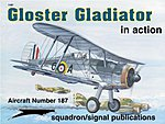 Gloster Gladiator in Action -- Authentic Scale Model Airplane Book -- #1187