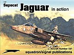 Sepecat Jaguar In Action -- Authentic Scale Model Airplane Book -- #1197