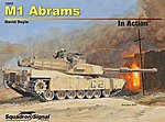 M1 Abrams In Action -- Authentic Scale Tank Vehicle Book -- #12053