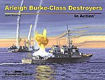 Arleigh Burke Class Destroyer -- Authentic Scale Model Ship Book -- #14031