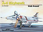 A-4 Skyhawk Walk Around -- Authentic Scale Model Airplane Book -- #25041