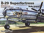 B-29 Superfortress Color Walk Around -- Authentic Scale Model Airplane Book -- #25054