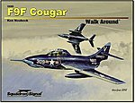 F9F Cougar Walk Around -- Authentic Scale Model Airplane Book -- #25068