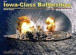 Iowa Class Battleships On Deck -- Authentic Scale Model Boat Book -- #26007