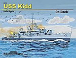 USS Kidd On Deck -- Authentic Scale Model Boat Book -- #26010