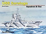 USS Saratoga Squadron at Sea -- Authentic Scale Model Boat Book -- #34004