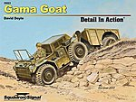 Gama Goat Detail In Action -- Authentic Scale Tank Vehicle Book -- #39003