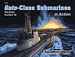 Gato-Class Submarines in Action -- Authentic Scale Model Boat Book -- #4028