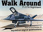 Walk Around F-117A Nighthawk -- Authentic Scale Model Airplane Book -- #5526