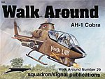 AH-1 Cobra Walk Around -- Authentic Scale Model Airplane Book -- #5529