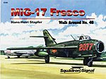 MIG-17 Fresco Walk Around -- Authentic Scale Model Airplane Book -- #5546