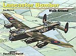 Lancaster Bomber Walk Around -- Authentic Scale Model Airplane Book -- #5563