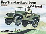 Pre-Standardized Jeep Walk Around Color -- Authentic Scale Tank Vehicle Book -- #5711