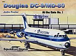 Douglas DC-9/MD-80 At The Gate Color -- Authentic Scale Model Airplane Book -- #5801
