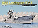 USS Lexington CV-2 Squadron at Sea -- Authentic Scale Model Boat Book -- #74005
