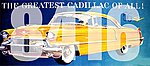HO The Greatest Cadillac of All! Vintage Billboard