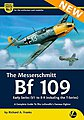 The Messerschmitt Bf109 Early Versions -- Authentic Scale Model Airplane Book -- #am5
