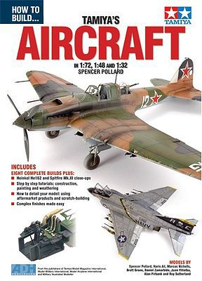 ADH Publishing How to Build Tamiya's Aircraft in 1/72, 1/48 & 1/32 Book -- How To Model Book -- #72