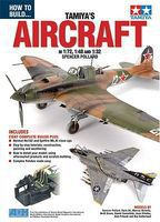 ADH How to Build Tamiyas Aircraft in 1/72, 1/48 & 1/32 Book How To Model Book #72