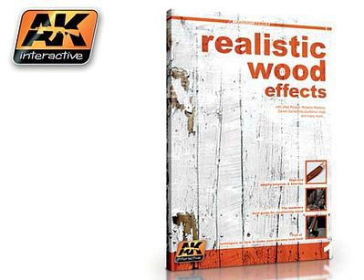 AK Interactive Realistic Wood Effects Book -- How To Model Book -- #259