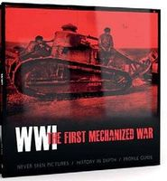 AK WWI The First Mechanized War Book Military History Book #273