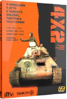 AK Interactive 4X2 T34, Sturm IV, Jumbo, Cromwell -- How To Model Book -- #4801