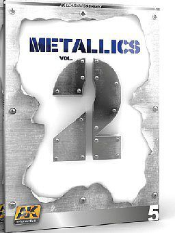 AK Interactive Metallics Vol.2 Learning Series Book -- How To Model Book -- #508