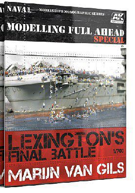 AK Interactive Lexington's Final Battle Modeling Full Ahead Special Book -- How To Model Book -- #667