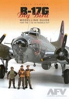 AFV-Modeller B17G Big Bird Modelling Guide Book