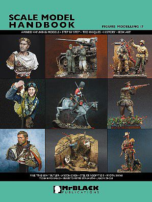 Mr Black Publications Scale Model Handbook- Figure Modelling Vol.17 -- Detailing Model Figure Book -- #17