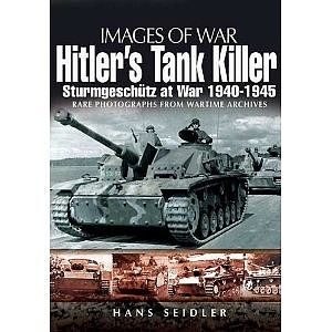 Casemate books Images of War- Hitler's Tank Killer Sturmgeschutz at War 1940-45 -- Military History Book -- #1741