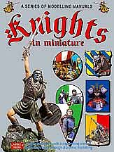 Casemate books Knights in Miniature- Modelling Manual -- Military History Book -- #2