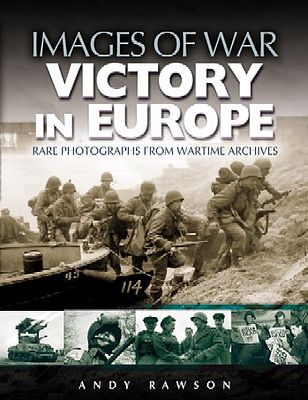 Casemate books Images of War- Victory in Europe -- Military History Book -- #2742