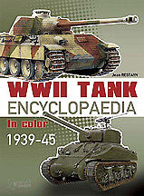 Casemate books WWII Tank Encyclopaedia in Color 1939-45 (Hardback) -- Military History Book -- #478