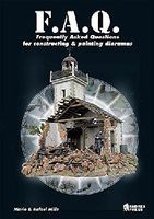 Casemate Frequently Asked Questions for Constructing & Painting Dioramas How To Model Book #530