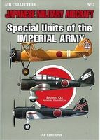 Casemate Air Collection 7- Special Units of the Imperial Army Military History Book #5365