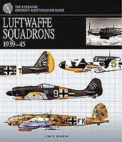 Casemate Luftwaffe Squadrons 1939-45 (Hardback) Military History Book #628