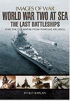 Casemate Images of War- WWII at Sea the Last Battleships Military History Book #6387